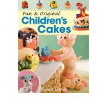 Fun and Original Childrens Cakes (Paperback) By Maisie Parrish