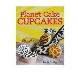 Planet Cake - Cupcakes (Paperback) By Paris Cutler