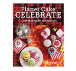 Planet Cake - CELEBRATE (Paperback) By Paris Cutler