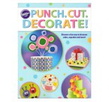 Punch. Cut. Decorate! By Wilton