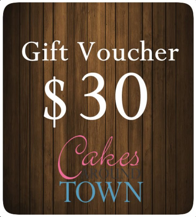 $30.00 Gift Certificate For Cakes Around Town